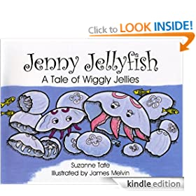 Jenny Jellyfish, A Tale of Wiggly Jellies (Suzanne Tate's Nature Series)