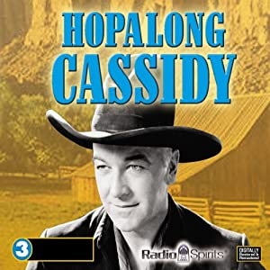 Hopalong Cassidy | [Radio Spirits, Inc.]