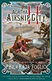 img - for Agatha H. and the Airship City (Girl Genius) by Kaja Foglio (2011-08-01) book / textbook / text book