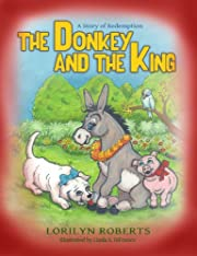 The Donkey and the King (Donkey Series for Children)