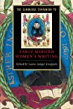 img - for The Cambridge Companion to Early Modern Women's Writing (Cambridge Companions to Literature) book / textbook / text book