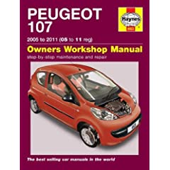 Peugeot 107: 2005 to 2011 (05 to 11 Reg): Owners Workshop Manual (Haynes Service and Repair Manuals)