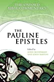 The Pauline Epistles (Oxford Bible Commentary) (019958026X) by Muddiman, John