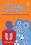 img - for Science in Nursing and Health Care by Tony Farine (2007-03-29) book / textbook / text book