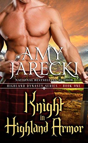 Amy Jarecki - Knight in Highland Armor (Highland Dynasty Book 1)