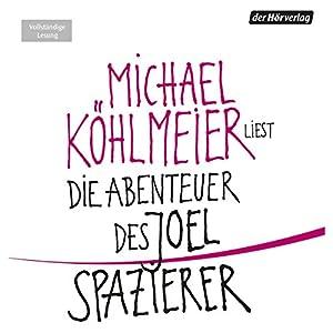 Die Abenteuer des Joel Spazierer Hörbuch