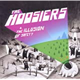 The Illusion of Safetyby The Hoosiers