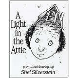 A Light in the Attic ~ Shel Silverstein