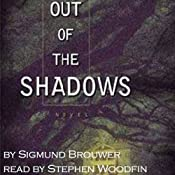 Out of the Shadows: Nick Barrett, Book 1 | Sigmund Brouwer