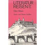 """Literaturreisen: Der Mainvon """"Doris Schiller"""""""