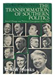 The Transformation of Southern Politics (0465086950) by Bass