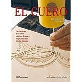 EL CUERO (Artes y oficios)
