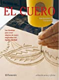 img - for EL CUERO. Artes y oficios (Spanish Edition) book / textbook / text book