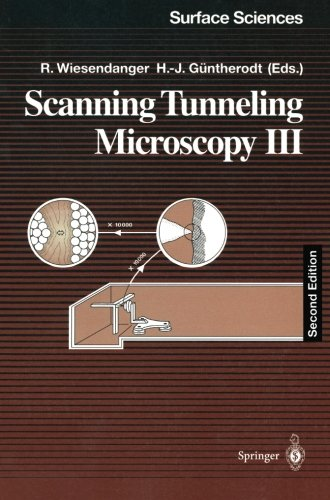 Scanning Tunneling Microscopy Iii: Theory Of Stm And Related Scanning Probe Methods (Springer Series In Surface Sciences) (V. 3)