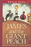 James and the Giant Peach: A Childrens Story James and the Giant Peach