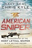 American Sniper: The Autobiography of the Most Lethal Sniper in U.S. Military History by Chris Kyle, Scott McEwen, Jim DeFelice 1st (first) Edition (2012)