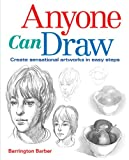 img - for Anyone Can Draw: Create Sensational Artworks in Easy Steps book / textbook / text book