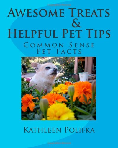 Awesome Treats & Helpful Pet Tips