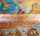 神聖ローマ皇帝のための音楽集 (Alme Ingrate ~ Imperial Arias by Emperor Joseph I, Ziani, Fux & Caldara / Lydia Teuscher, Capricomus Ensemble Stuttgart, Henning Wiegrabe) [輸入盤]