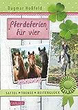 Kleinanzeigen: Sattel, Trense, Reitergl�ck, Band 2: Pferdeferien f�r vier