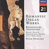 Romantic Organ Works (Romantische Orgelwerke)