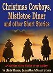Christmas Cowboys, Mistletoe Diner an...
