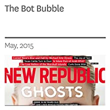 The Bot Bubble (       UNABRIDGED) by Doug Bock Clark Narrated by Derek Shetterly