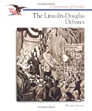 img - for The Lincoln-Douglas Debates (Cornerstones of Freedom) book / textbook / text book