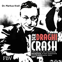 Der Draghi-Crash Hörbuch