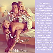 Our Neighbor, Our Lover Audiobook by Robbie Foxx Narrated by Cheyanne Humble