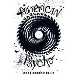 American Psycho (Picador 40th Anniversary Edition) (Picador 10th Anniversary Editn)