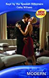 Kept by the Spanish Billionaire (Modern Romance)