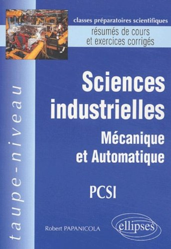 Sciences industrielles PCSI (French Edition)