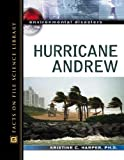 Hurricane Andrew (Environmental Disasters (Facts on File))