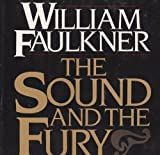 The Sound and the Fury: The Corrected Text (0394532414) by William Faulkner