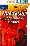 Malaysia, Singapore and Brunei (Lonel...
