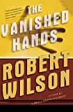 The Vanished Hands (Javier Falcón Books)
