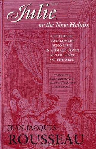 Jean-Jacques Rousseau, Philip Stewart  Jean VachŽ - Julie, or the New Heloise
