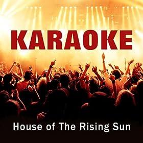 House of the rising sun karaoke hit music for Instrumental house music