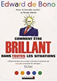 Comment tre brillant dans toutes les situations