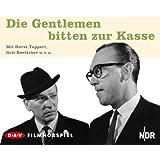 Die Gentlemen bitten zur Kasse: Filmhörspiel