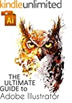 The ultimate guide to Adobe Illustrator