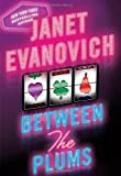 Janet Evanovich Between the Plums: Visions of Sugarplums, Plum Lovin', and Plum Lucky
