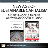 img - for New Age of Sustainable Capitalism: Business Models to Drive Growth and Social Change (Collection), ePub, The book / textbook / text book