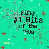 50 No. 1 Hits of the 50s Various Artists