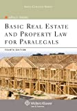 Basic Real Estate & Property Law for Paralegals, 4th Edition (Aspen College)