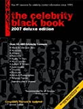 The Celebrity Black Book 2007: Over 55,000 Accurate Celebrity Addresses for Fans, Businesses and Nonprofits