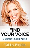 Find Your Voice: A Woman's Call to Action