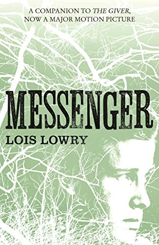 Lois Lowry - Messenger (The Giver Quartet)