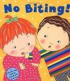 No Biting! (044842584X) by Katz, Karen